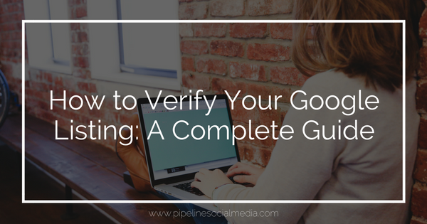 How to Verify Your Google Listing: A Complete Guide