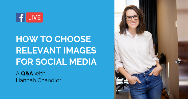 Pipeline LIVE | How to Choose Relevant Images for Social Media