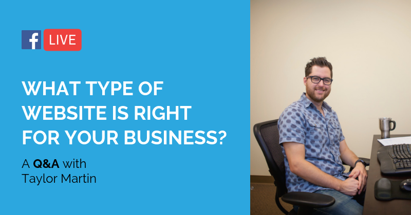 Pipeline LIVE | What Type of Website is Right for Your Business?