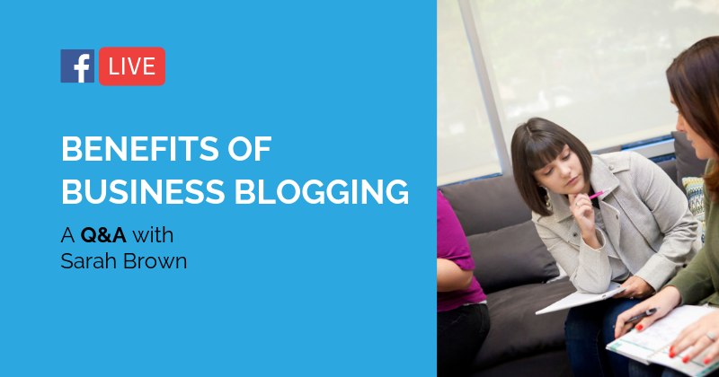 Pipeline LIVE | Benefits of Blogging for Your Business