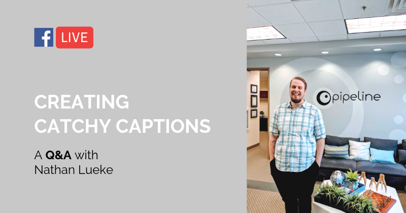 Pipeline LIVE | Creating Catchy Captions