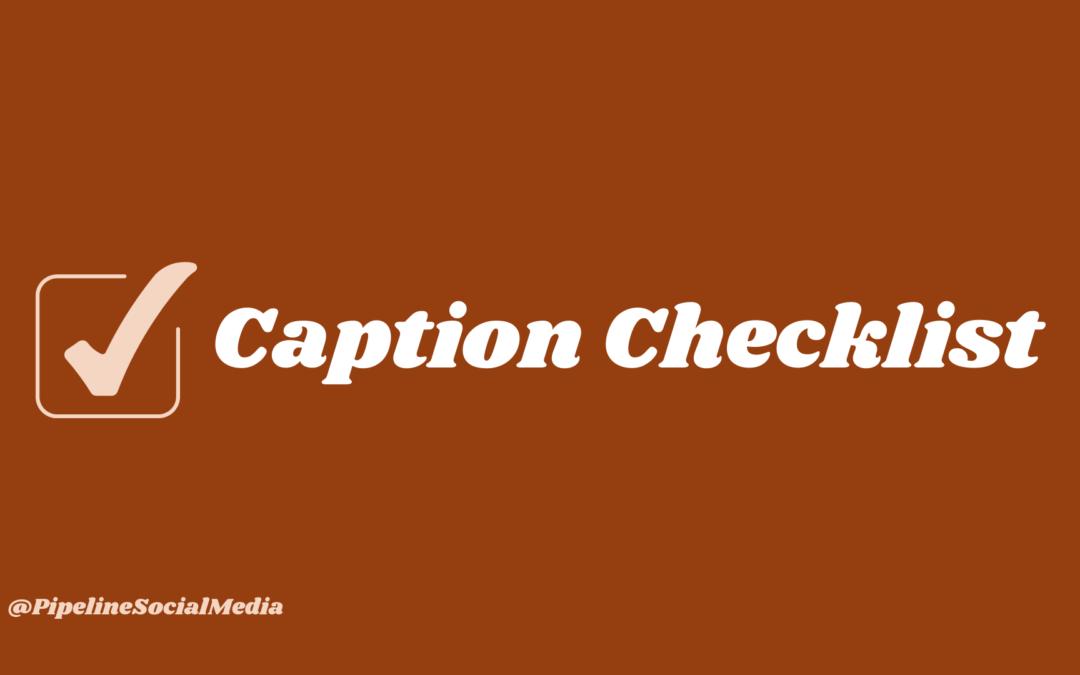 Social Media Caption Checklist