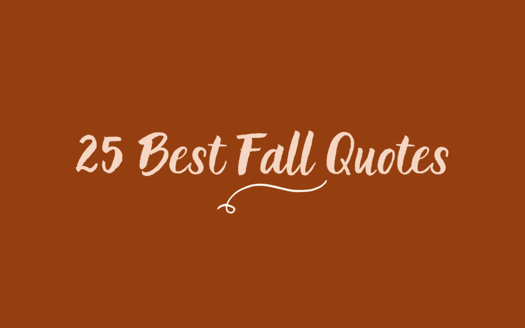 25 Best Fall Quotes