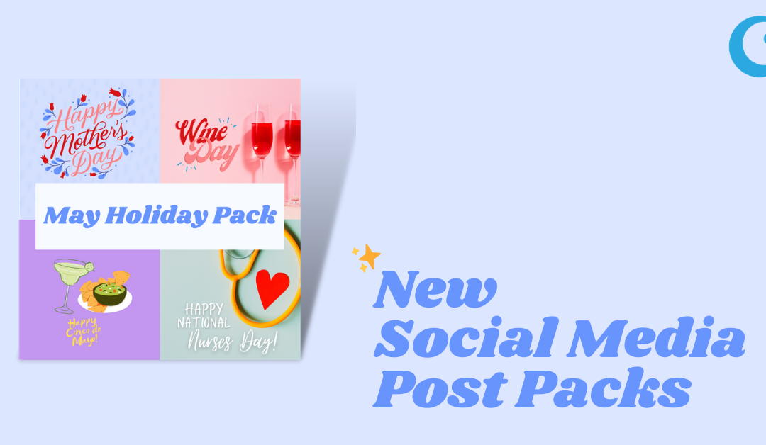 Social Media Post Packs – May Holiday Pack Available Now!